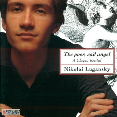 """Lugansky plays with fire as well as tenderness, with compassion as well as celebration."" ---ClassicalNet"